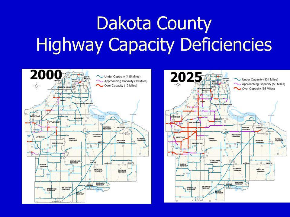 Dakota County Highway Capacity Deficiencies 2000 2025