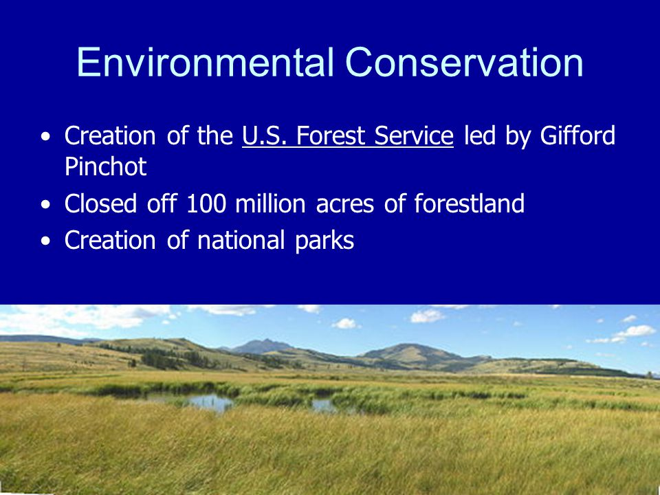 Environmental Conservation Creation of the U.S.
