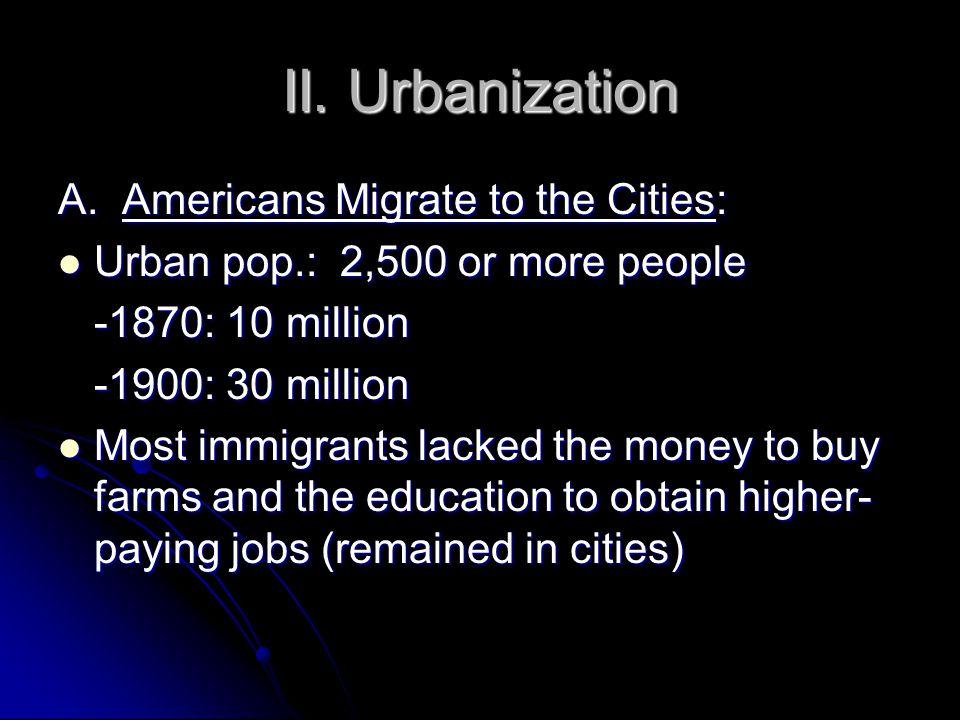 II. Urbanization A.
