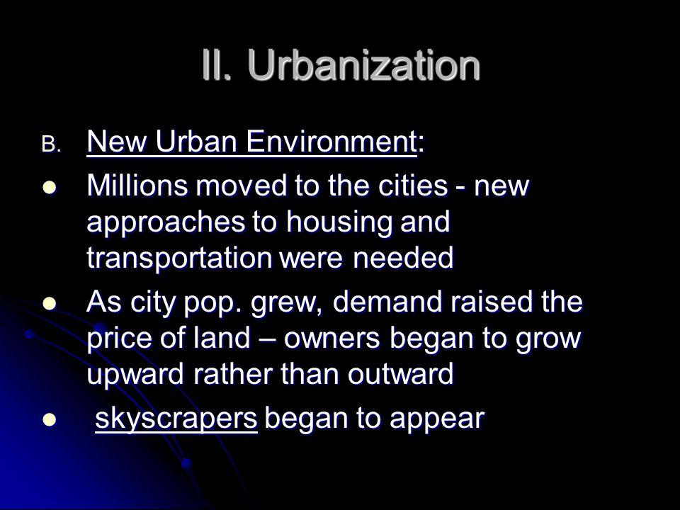 II. Urbanization B.