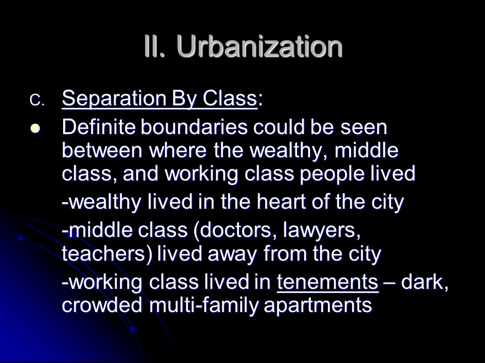 II. Urbanization C.