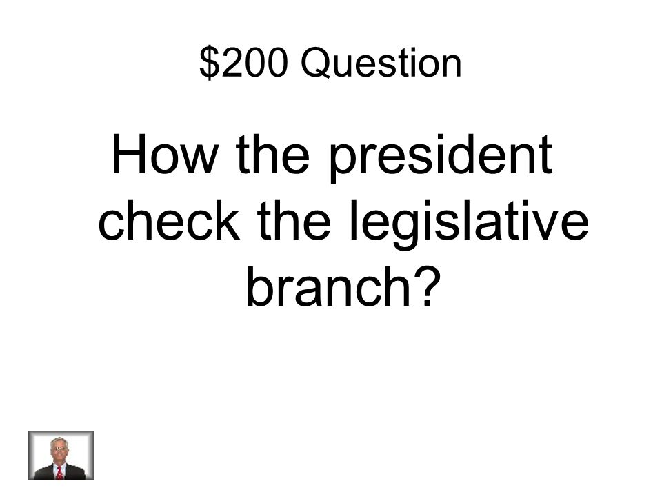 $100 Answer President of the Senate- but only casts a vote if there is a tie