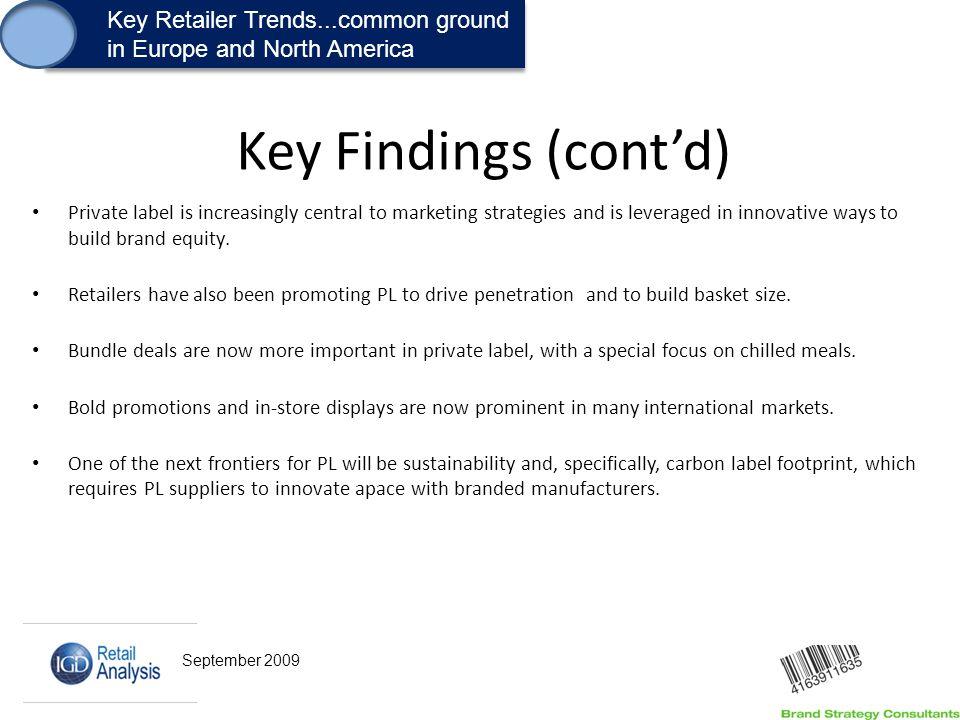 1. Key Retailer Trends...common ground in Europe and North America Key Retailer Trends...common ground in Europe and North America Key Findings (cont'