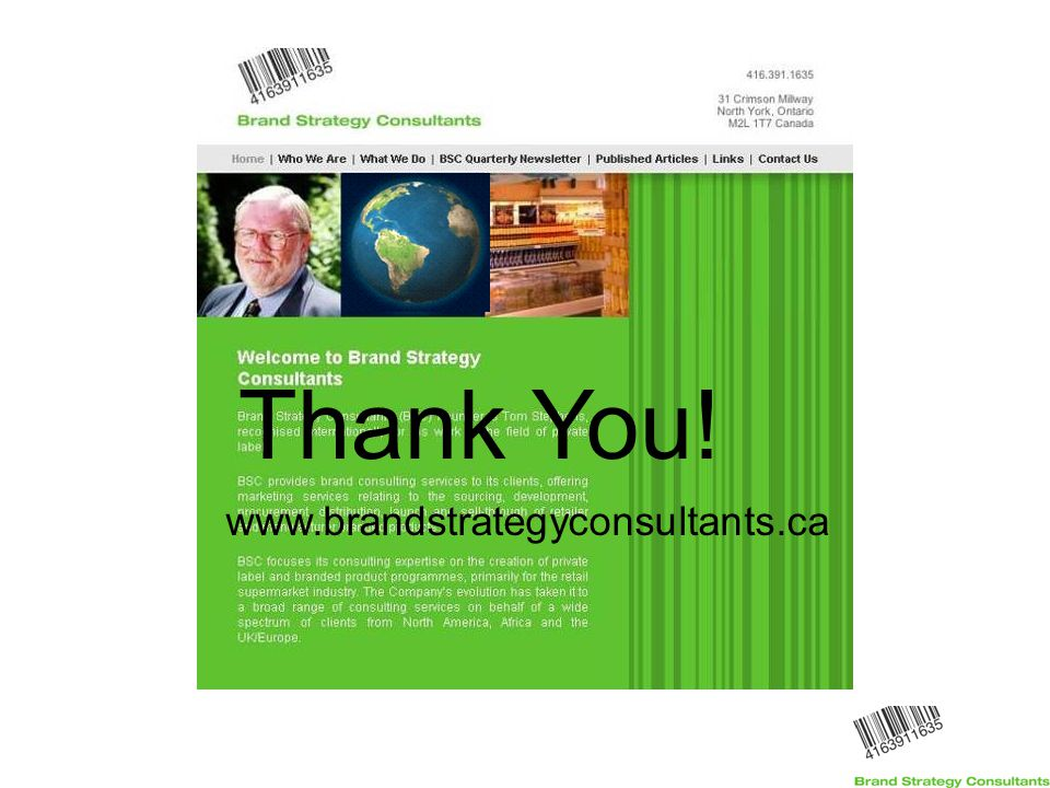 www.brandstrategyconsultants.ca Thank You!