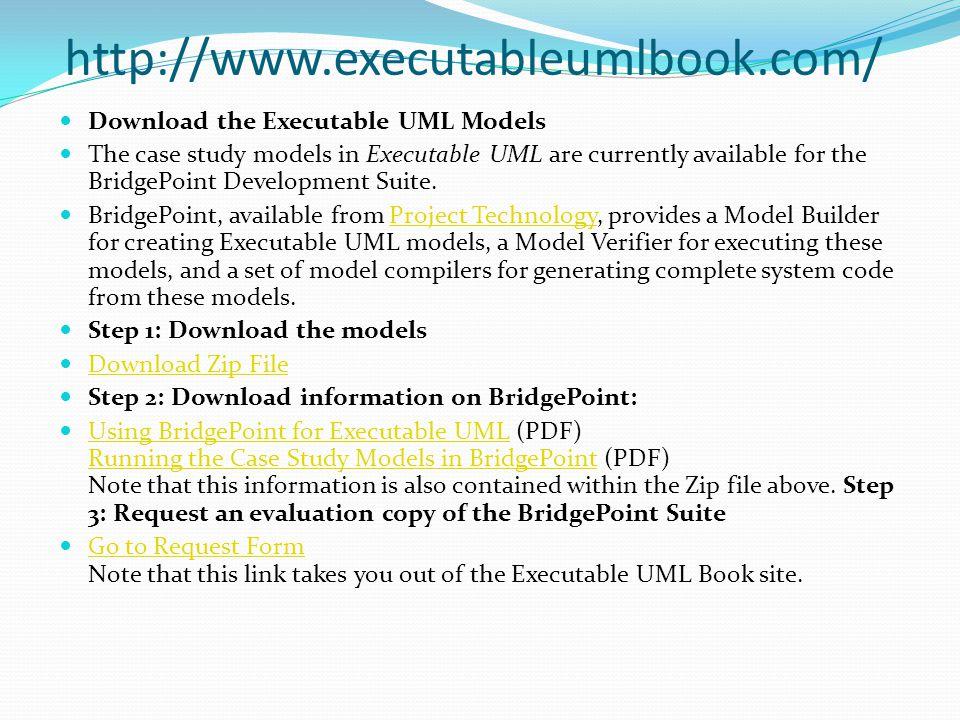 Model Driven Architecture Uses Model Compilers Is built on Platform Independent Model (PIM) Executable UML Still under definition