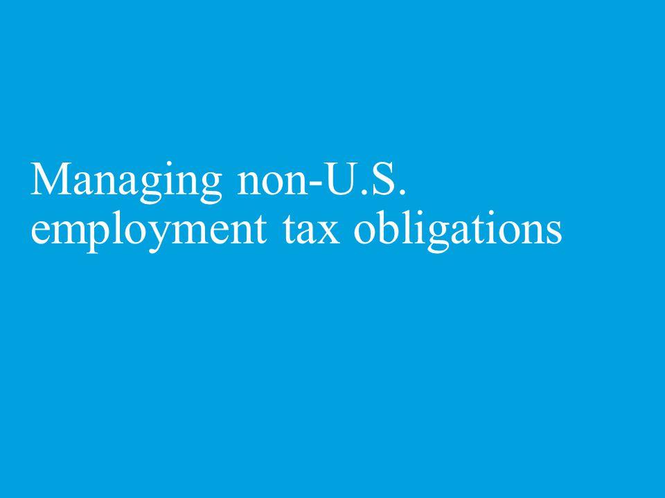 Managing non-U.S. employment tax obligations