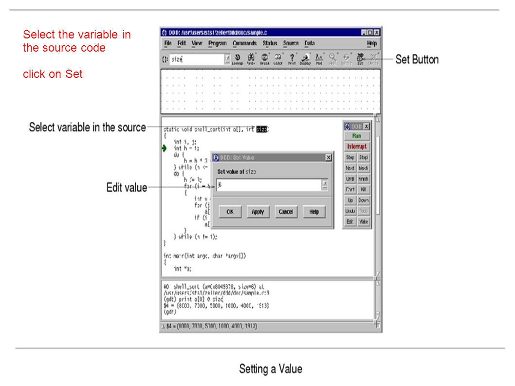 Select the variable in the source code click on Set