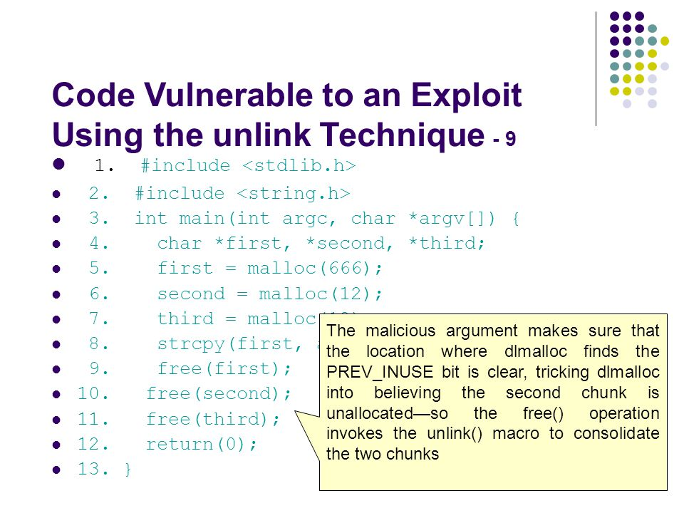 Code Vulnerable to an Exploit Using the unlink Technique - 9 1.