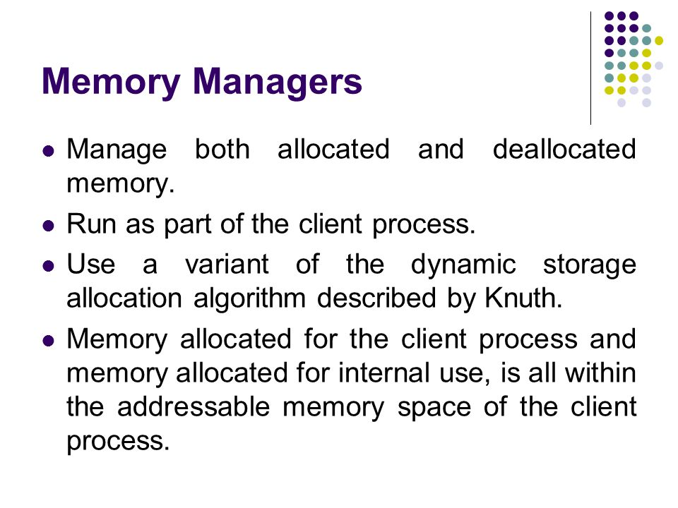 Methods to do Dynamic Storage Allocation - 1 Best-fit method – An area with m bytes is selected, where m is the smallest available chunk of contiguous memory equal to or larger than n.