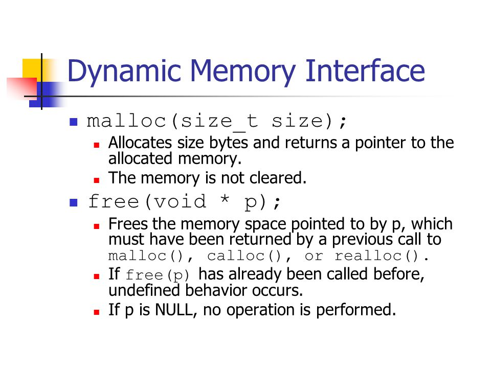 Memory Managers Different Algorithms for Memory Allocation Segragation Maintain separate lists of blocks of uniform size.