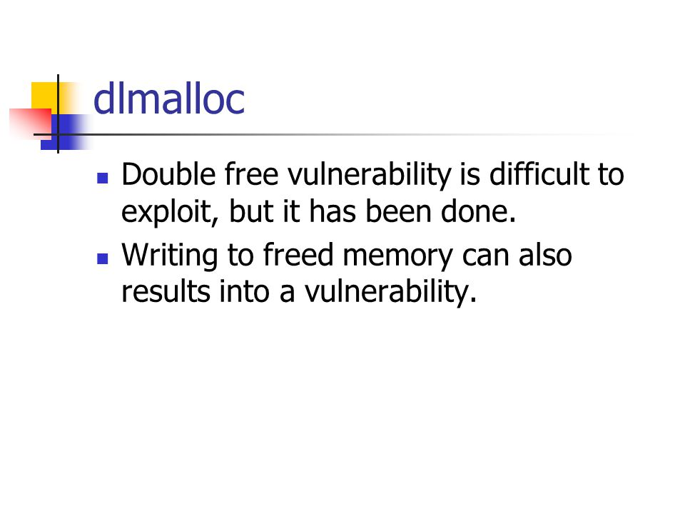 dlmalloc Double free vulnerability is difficult to exploit, but it has been done.