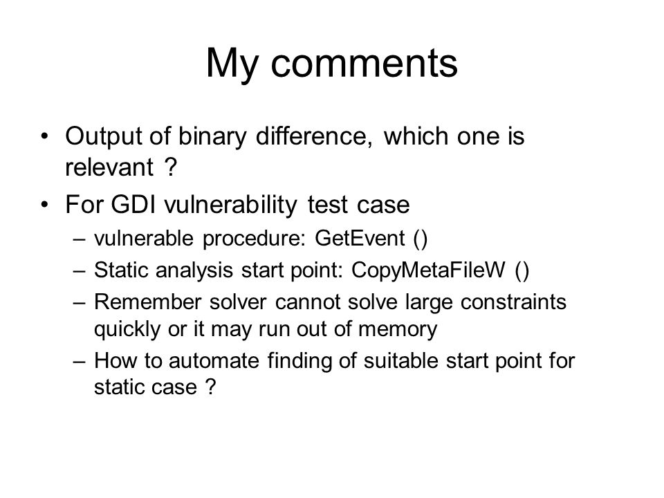 My comments Output of binary difference, which one is relevant .