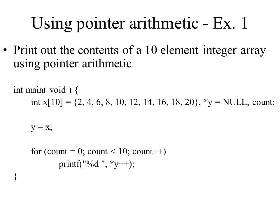 Using pointer arithmetic - Ex.