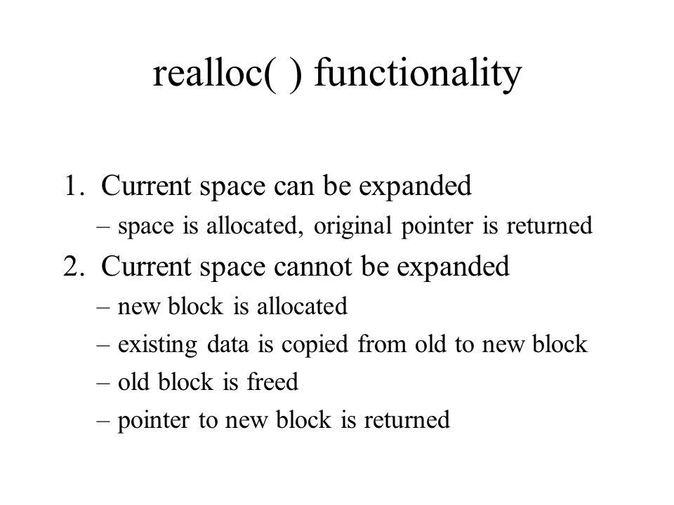 realloc( ) functionality 1.