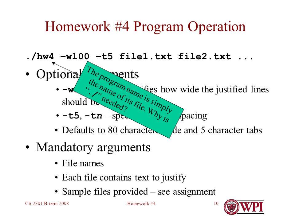 Homework #4CS-2301 B-term 200810 Homework #4 Program Operation./hw4 –w100 –t5 file1.txt file2.txt...