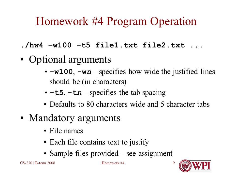 Homework #4CS-2301 B-term 20089 Homework #4 Program Operation./hw4 –w100 –t5 file1.txt file2.txt...