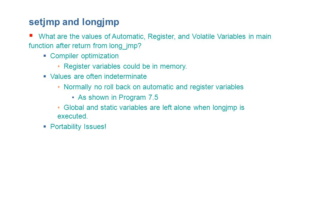 setjmp and longjmp  What are the values of Automatic, Register, and Volatile Variables in main function after return from long_jmp.
