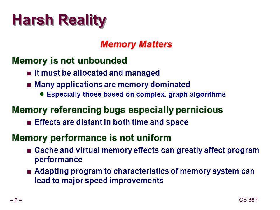 – 3 – CS 367 Dynamic Memory Allocation Explicit vs.