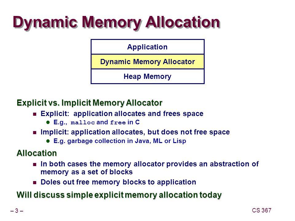 – 4 – CS 367 Process Memory Image kernel virtual memory Memory mapped region for shared libraries run-time heap (via malloc ) program text (.