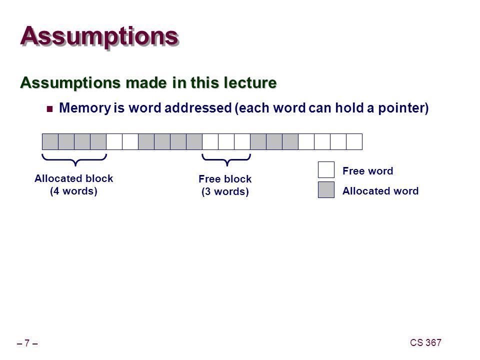 – 48 – CS 367 Referencing Freed Blocks Evil.x = malloc(N*sizeof(int)); free(x);...