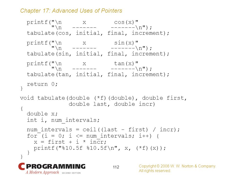 Chapter 17: Advanced Uses of Pointers printf(