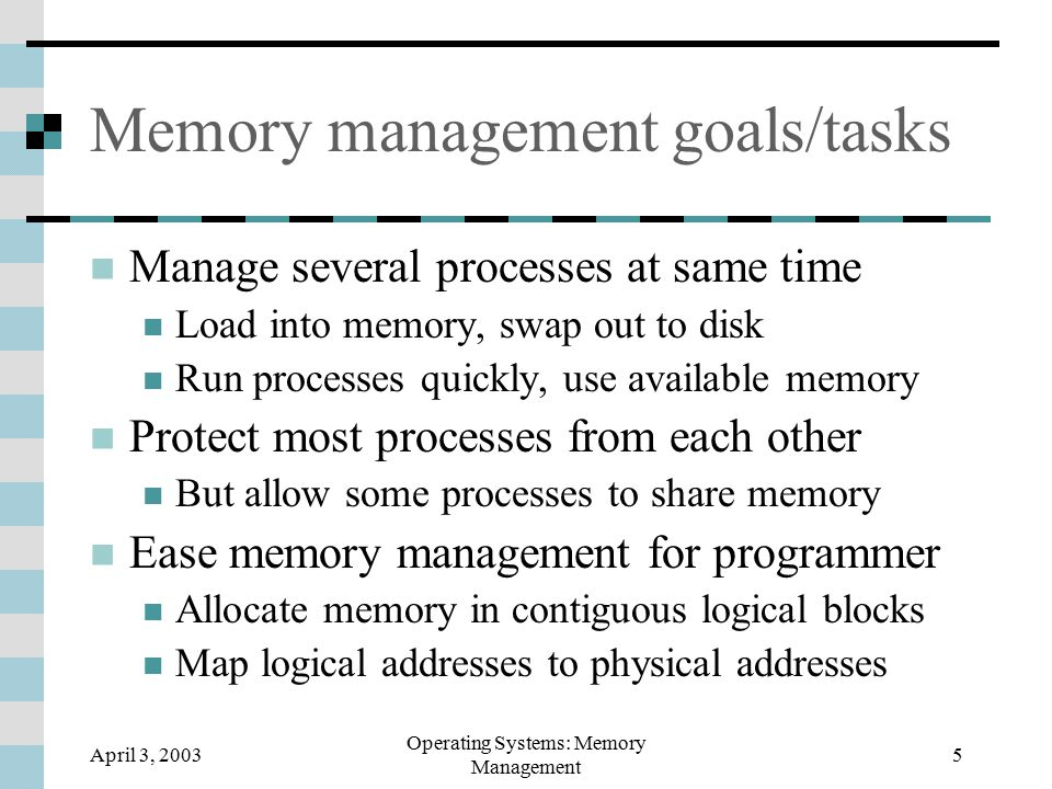 April 3, 2003 Operating Systems: Memory Management 26 Page size How large should pages be.