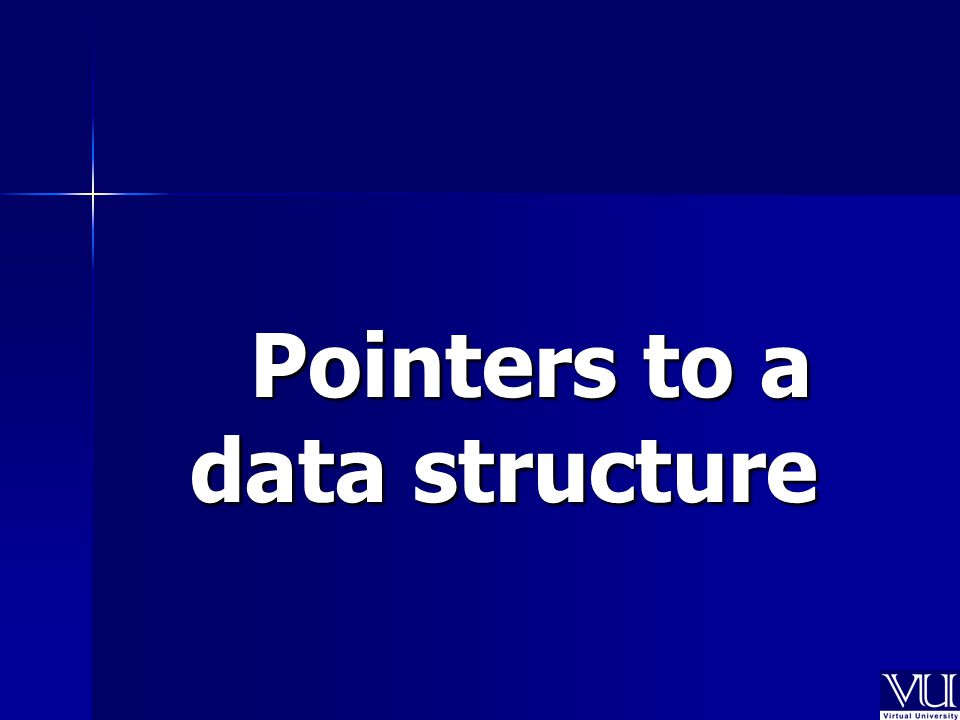 Pointers to a data structure