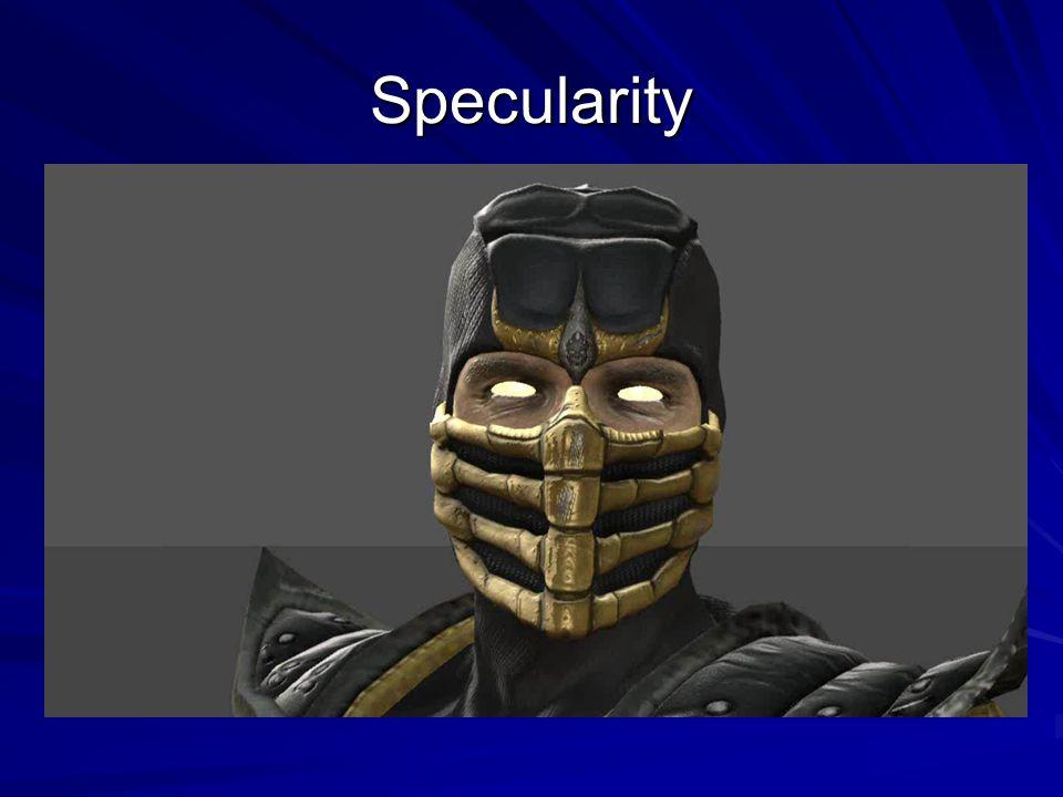 Specularity