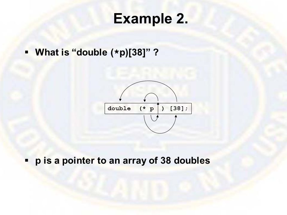 Example 2.  What is double ( * p)[38] .