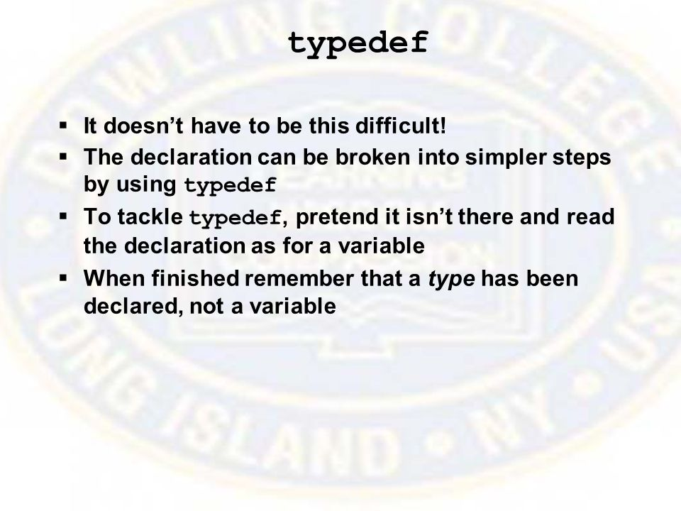 typedef  It doesn't have to be this difficult.