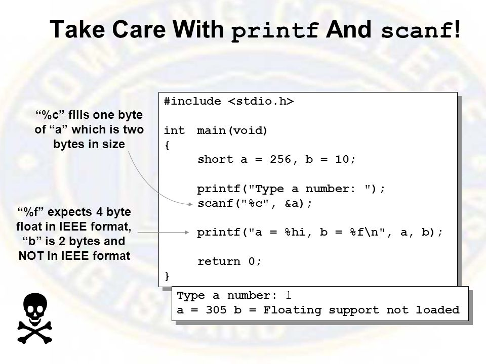 Take Care With printf And scanf .