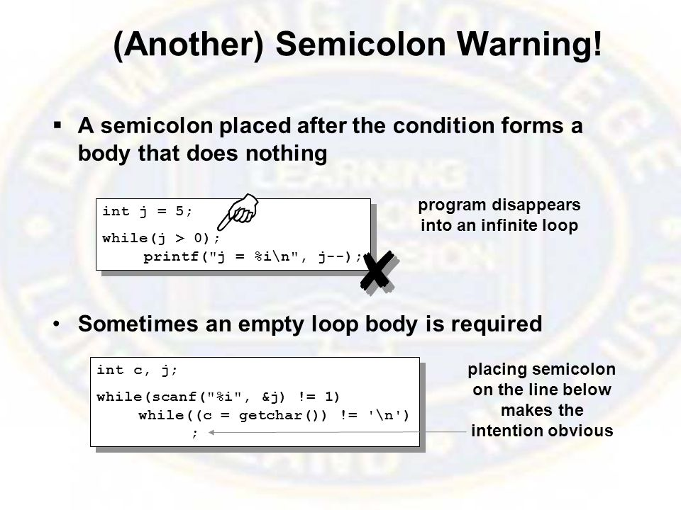 (Another) Semicolon Warning.