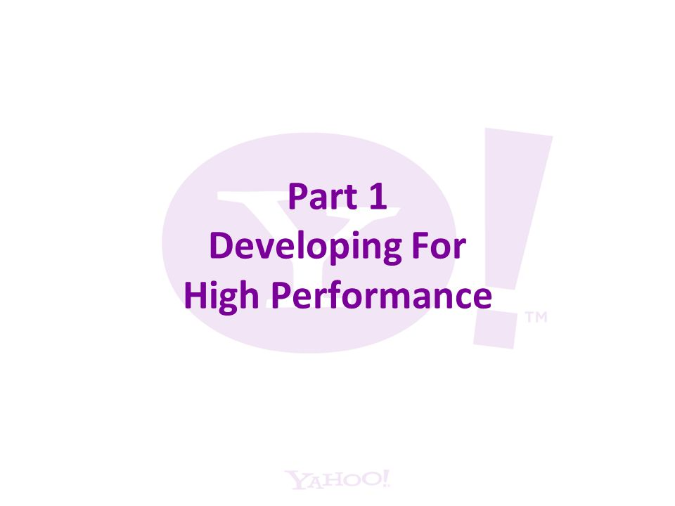 Part 1 Developing For High Performance