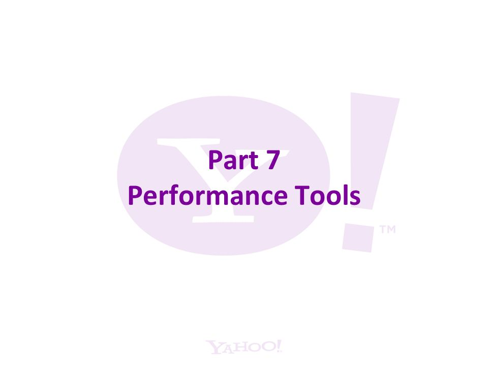 Part 7 Performance Tools
