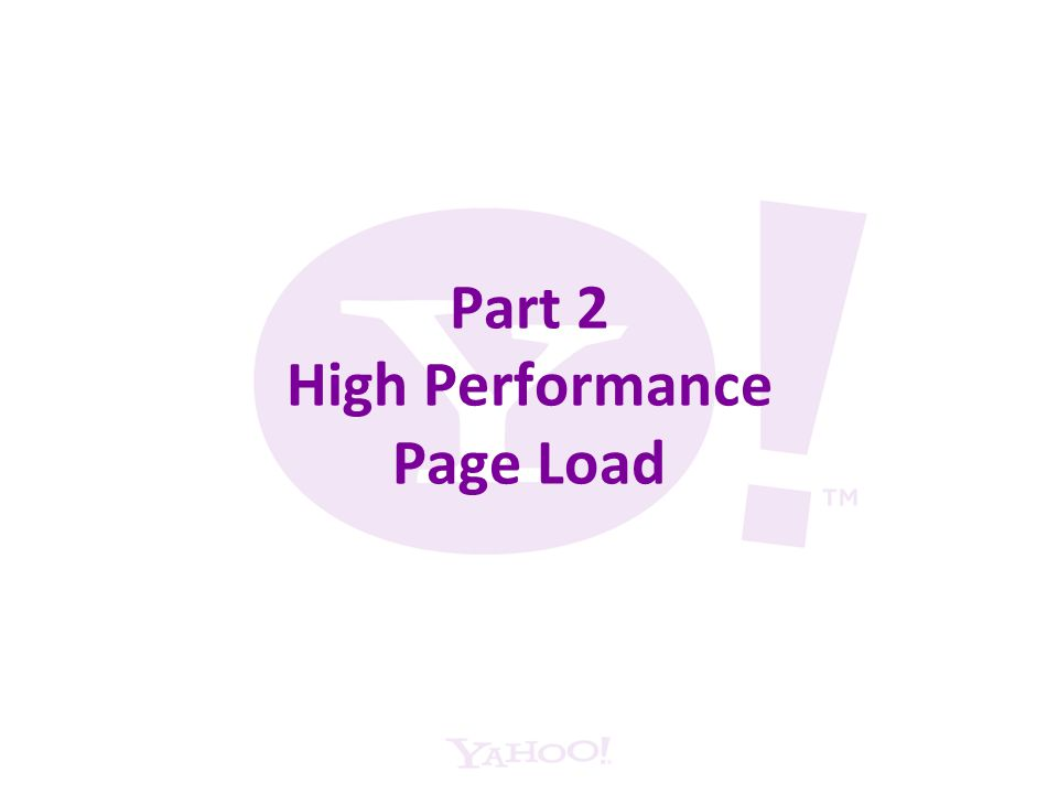 Part 2 High Performance Page Load