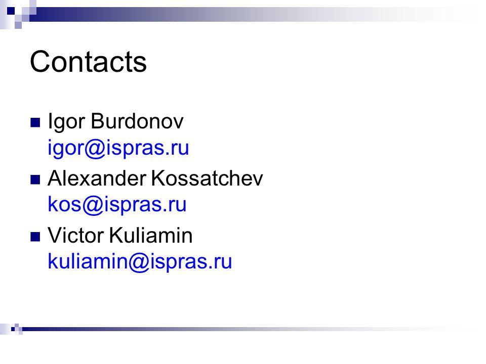 Contacts Igor Burdonov igor@ispras.ru Alexander Kossatchev kos@ispras.ru Victor Kuliamin kuliamin@ispras.ru