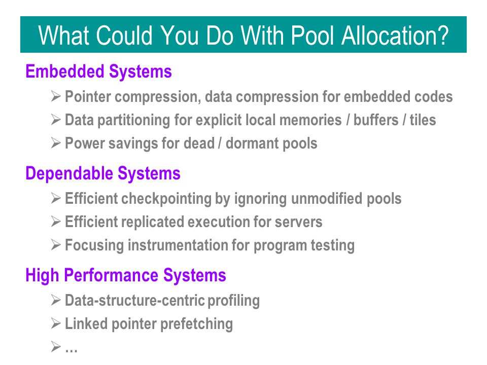 What Could You Do With Pool Allocation.