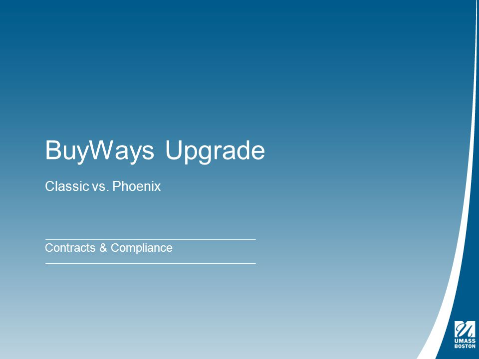 BuyWays Upgrade Classic vs. Phoenix Contracts & Compliance