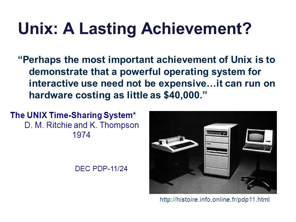 Unix: A Lasting Achievement.