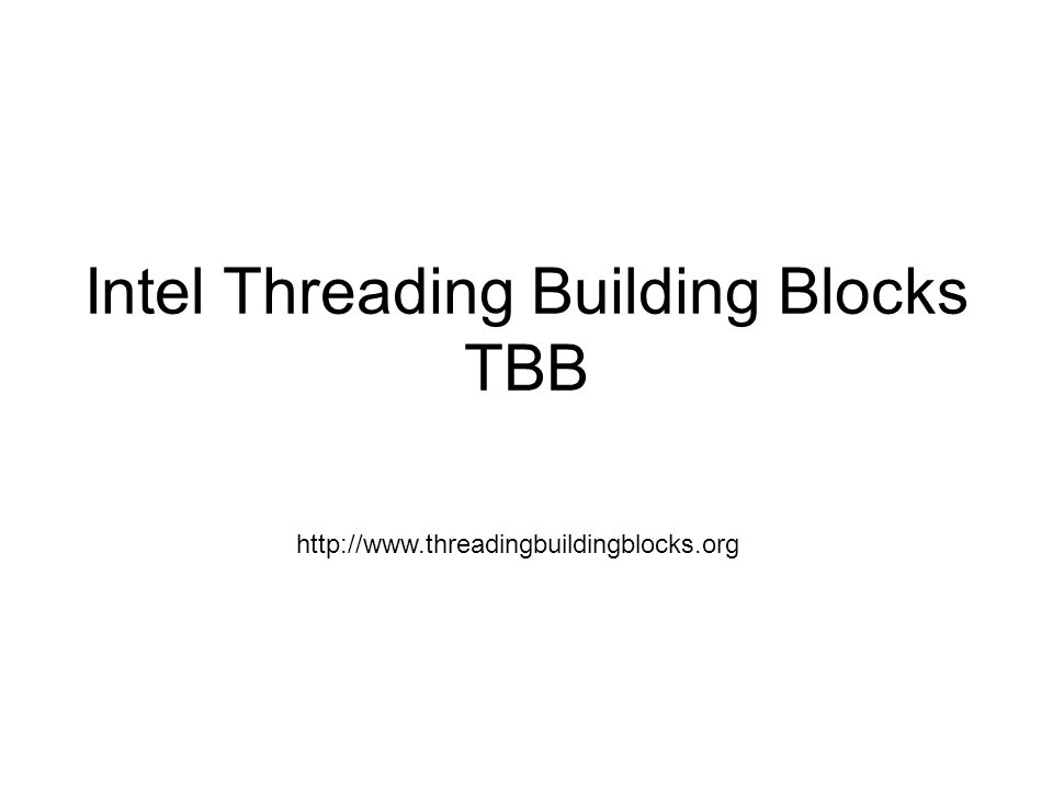 Intel Threading Building Blocks TBB http://www.threadingbuildingblocks.org