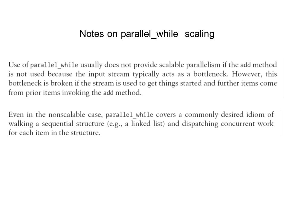 Notes on parallel_while scaling