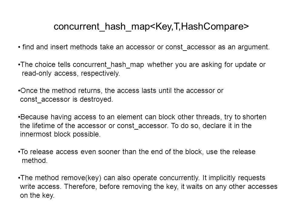 concurrent_hash_map find and insert methods take an accessor or const_accessor as an argument.