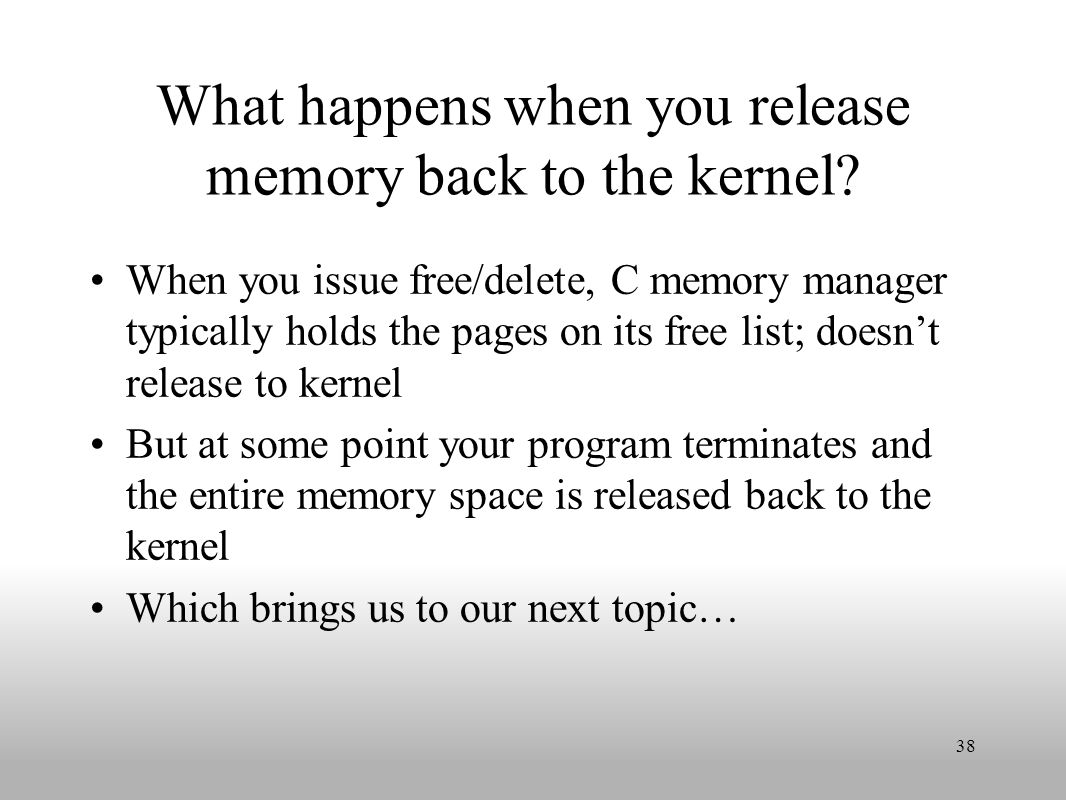 What happens when you release memory back to the kernel.
