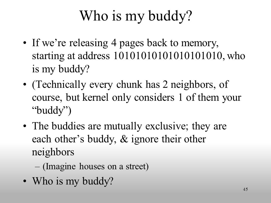 Who is my buddy.