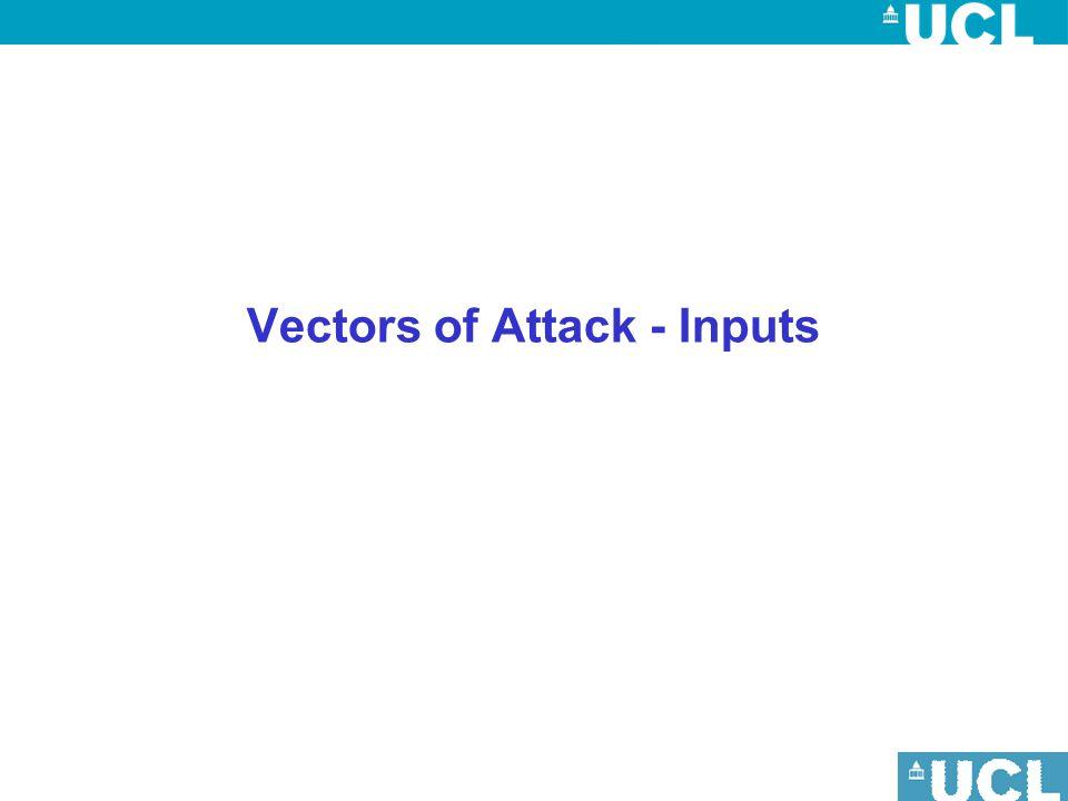 Vectors of Attack - Inputs