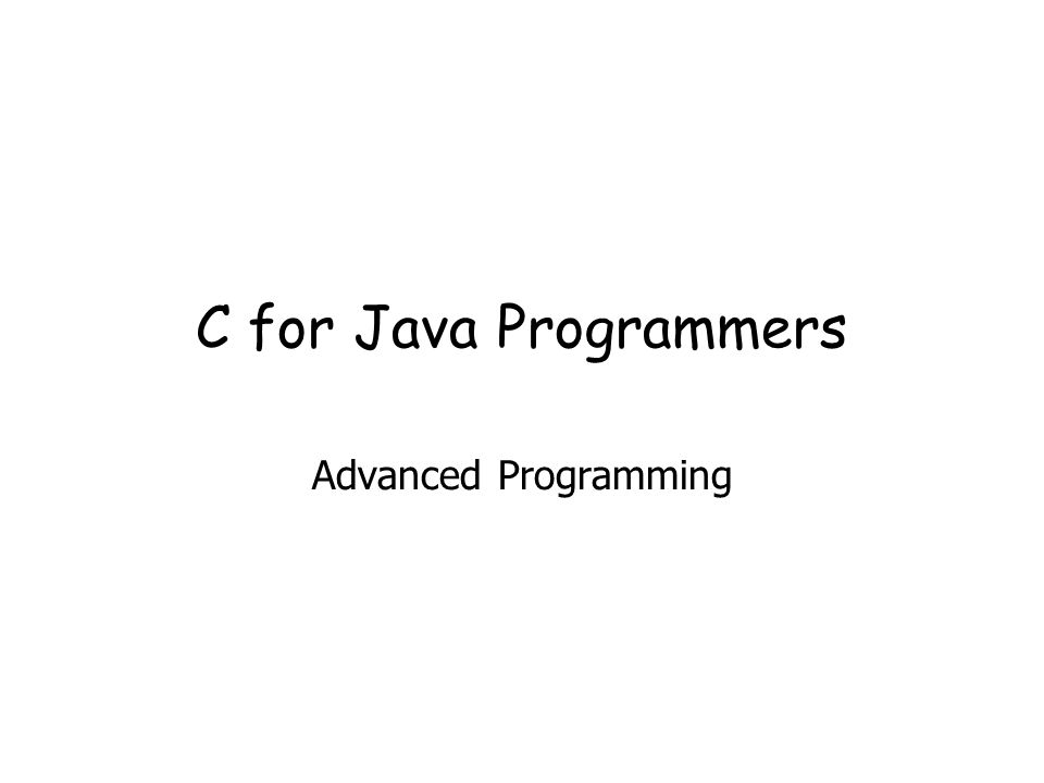 C for Java Programmers Advanced Programming
