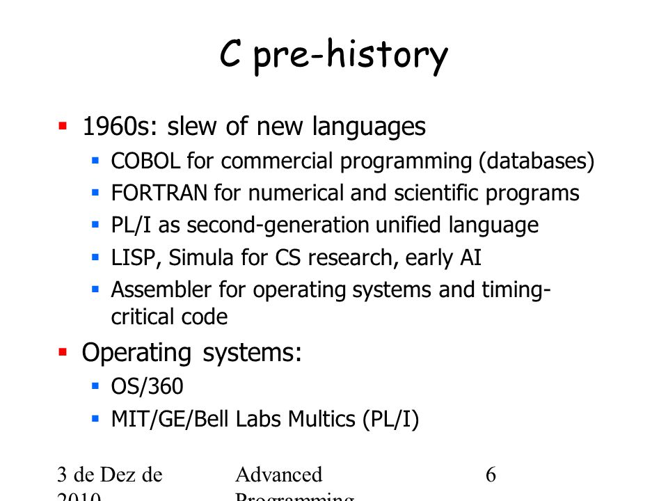 3 de Dez de 2010 Advanced Programming Spring 2002 87 structs  Often used to model real memory layout, e.g., typedef struct { unsigned int version:2; unsigned int p:1; unsigned int cc:4; unsigned int m:1; unsigned int pt:7; u_int16 seq; u_int32 ts; } rtp_hdr_t;