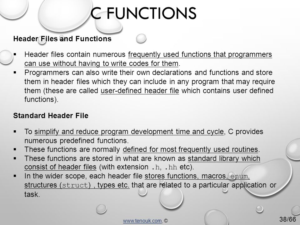  Header files contain numerous frequently used functions that programmers can use without having to write codes for them.