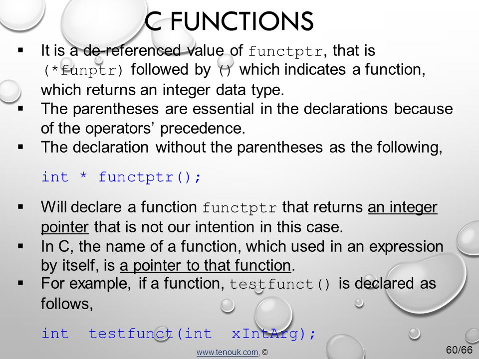  It is a de-referenced value of functptr, that is (*funptr) followed by () which indicates a function, which returns an integer data type.