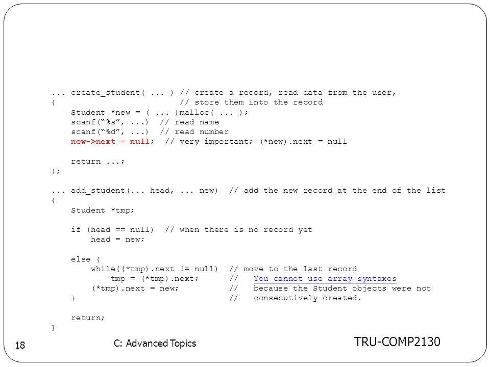 TRU-COMP2130 C: Advanced Topics 18... create_student(...